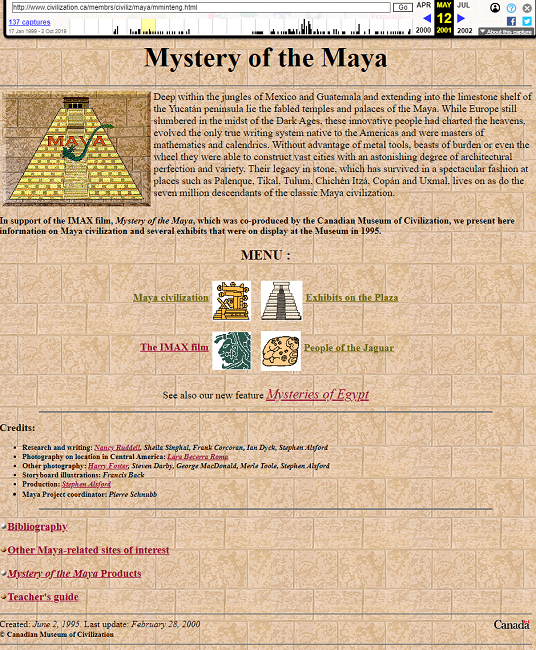 Snapshot of the Mystery of the Maya Exhibition on 12 May 2001